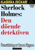 Omslagsbild för Sherlock Holmes: Den döende detektiven