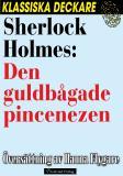 Omslagsbild för Sherlock Holmes: Den guldbågade pincenezen