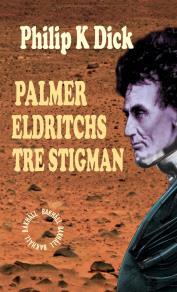 Omslagsbild för Palmer Eldritchs tre stigman