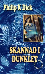 Cover for Skannad i dunklet
