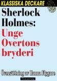 Omslagsbild för Sherlock Holmes: Unge Overtons bryderi