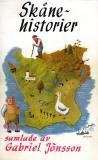Cover for Skånehistorier: samlade av Gabriel Jönsson