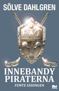 Omslagsbild för Innebandypiraterna – femte säsongen