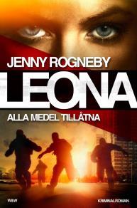 Omslagsbild för Leona. Alla medel tillåtna