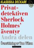 Omslagsbild för Privatdetektiven Sherlock Holmes' äventyr – Andra delen
