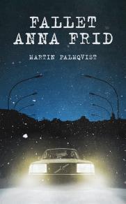 Omslagsbild för Fallet Anna Frid