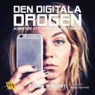 Cover for Den digitala drogen