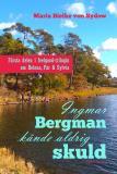 Cover for Ingmar Bergman kände aldrig skuld