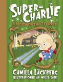 Cover for Super-Charlie och mormorsmysteriet