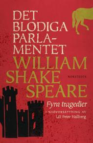 Cover for Det blodiga parlamentet : Fyra tragedier