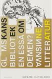 Cover for Glömskans bibliotek : En essä om demens, vansinne och litteratur