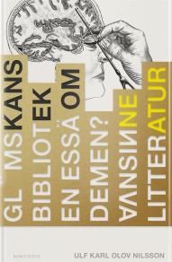 Omslagsbild för Glömskans bibliotek : En essä om demens, vansinne och litteratur