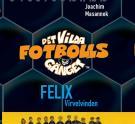 Bokomslag för Det vilda fotbollsgänget 2 - Felix