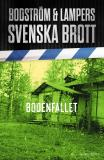 Cover for Svenska brott - Bodenfallet