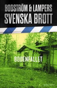 Omslagsbild för Svenska brott - Bodenfallet