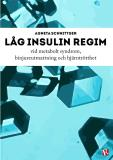 Omslagsbild för Låg insulin regim vid metabolt syndrom, binjureutmattning och hjärntrötthet