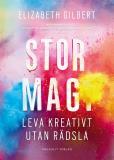 Bokomslag för Stor magi - Leva kreativt utan rädsla