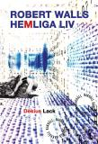 Cover for Robert Walls hemliga liv