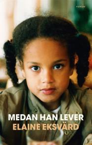 Cover for Medan han lever