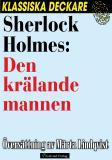 Cover for Sherlock Holmes: Den krälande mannen