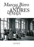 Cover for Carl, Andres, Maja och Marcus