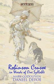 Cover for Robinson Crusoe - Written in words of one syllable