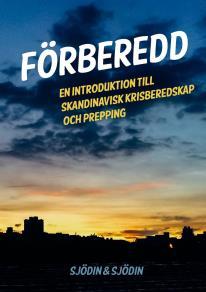 Cover for Förberedd: En introduktion till skandinavisk krisberedskap och prepping