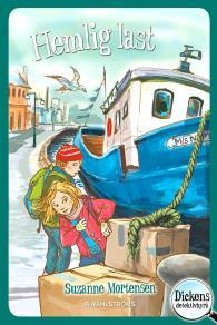 Cover for Dickens detektivbyrå 6 – Hemlig last