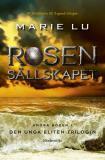 Cover for Rosensällskapet (Andra boken i Den unga eliten-trilogin)