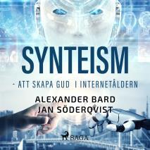 Omslagsbild för Synteism - Att skapa Gud i Internetåldern