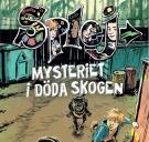 Bokomslag för Mysteriet i döda skogen