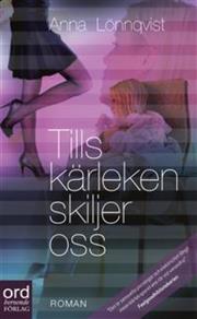 Cover for Tills kärleken skiljer oss