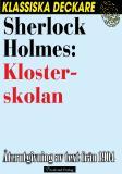 Cover for Sherlock Holmes: Klosterskolan