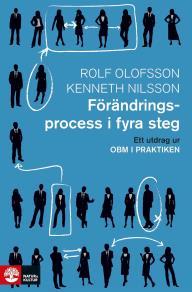 Omslagsbild för Förändringsprocess i fyra steg: Ett utdrag ur OBM i praktiken