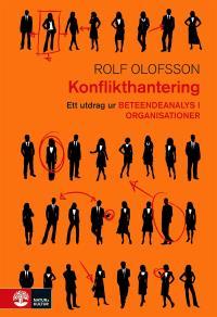 Omslagsbild för Konflikthantering: Ett utdrag ur Beteendeanalys i organisationer