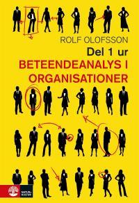 Omslagsbild för Del 1 ur Beteendeanalys i organisationer