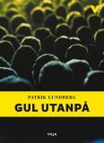 Bokomslag för Gul utanpå