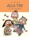 Cover for Alla tre slutar med napp