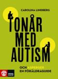 Bokomslag för Tonår med autism och asperger – en föräldraguide