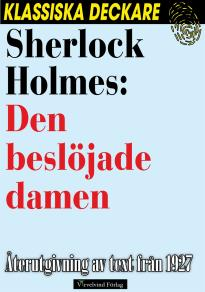 Cover for Sherlock Holmes: Den beslöjade damen