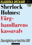 Omslagsbild för Sherlock Holmes: Färghandlarens kassavalv