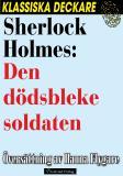 Omslagsbild för Sherlock Holmes: Den dödsbleke soldaten