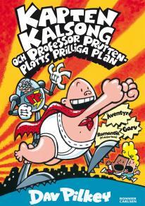 Omslagsbild för Kapten Kalsong och professor Pruttenplotts prilliga plan