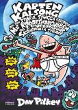 Bokomslag för Kapten Kalsong och den stora, stygga striden mot Robotsnorgubben, del 2: Snorbotarnas skräckfulla straff