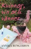 Omslagsbild för Kvinnor, vin och vänner