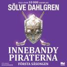 Cover for Innebandypiraterna. Första säsongen