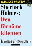 Cover for Sherlock Holmes: Den förnäme klienten