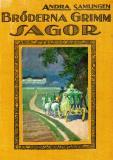 Omslagsbild för Bröderna Grimms Sagor Nytt Urval: Andra samlingen