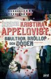 Bokomslag för Smultron, bröllop och döden