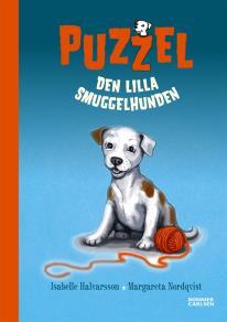 Omslagsbild för Puzzel. Den lilla smuggelhunden